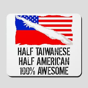 Half Taiwanese Half American Awesome Mousepad
