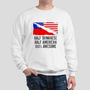 Half Taiwanese Half American Awesome Sweatshirt