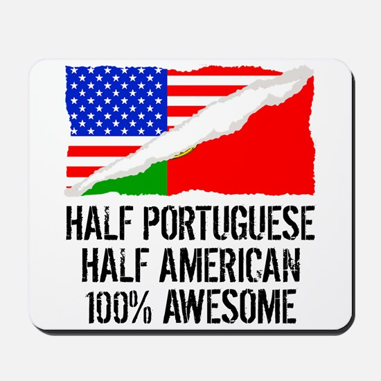 Half Portuguese Half American Awesome Mousepad