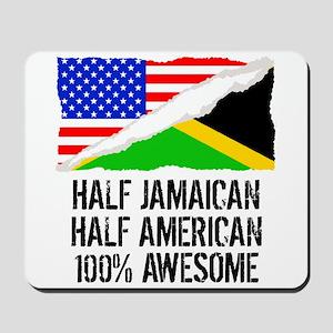 Half Jamaican Half American Awesome Mousepad