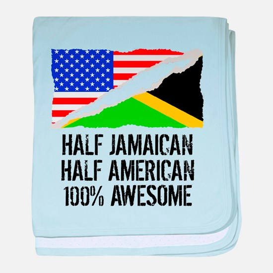 Half Jamaican Half American Awesome baby blanket