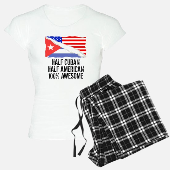 Half Cuban Half American Awesome Pajamas