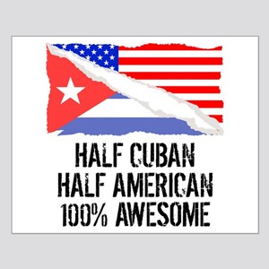 Half Cuban Half American Awesome Posters