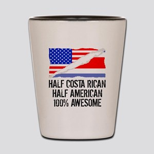 Half Costa Rican Half American Awesome Shot Glass