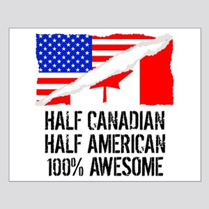 Half Canadian Half American Awesome Posters