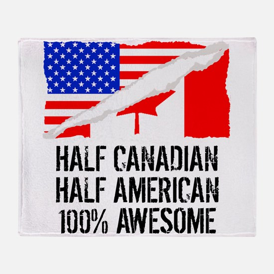 Half Canadian Half American Awesome Throw Blanket