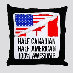 Half Canadian Half American Awesome Throw Pillow