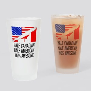 Half Canadian Half American Awesome Drinking Glass