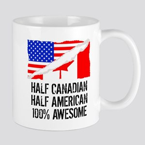 Half Canadian Half American Awesome Mugs