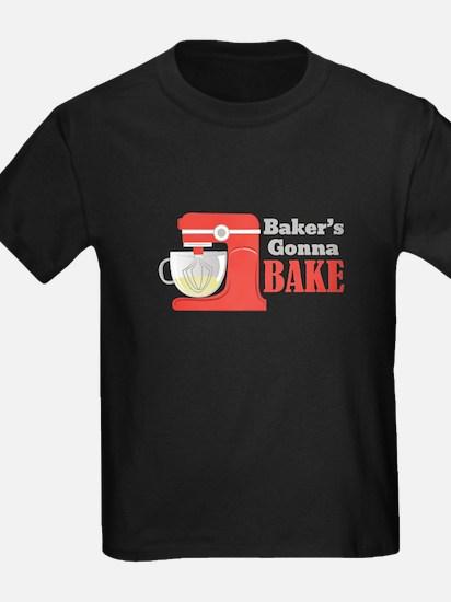 Gonna Bake T-Shirt
