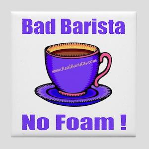 Bad Barista Shirts Tile Coaster