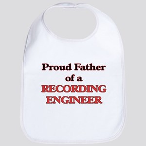 Proud Father of a Recording Engineer Bib