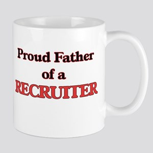Proud Father of a Recruiter Mugs