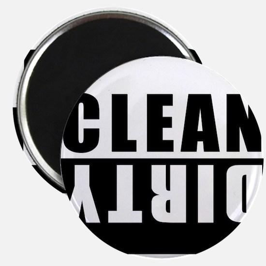 Unique Clean dirty Magnet