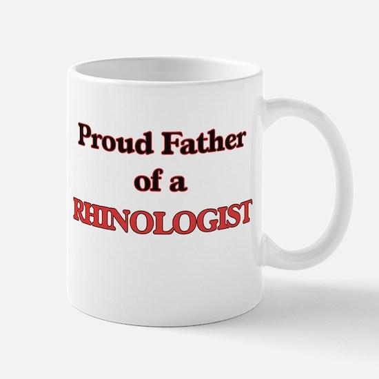 Proud Father of a Rhinologist Mugs