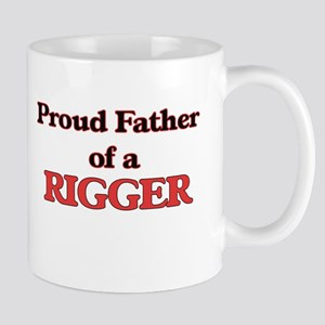 Proud Father of a Rigger Mugs