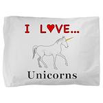 I Love Unicorns Pillow Sham