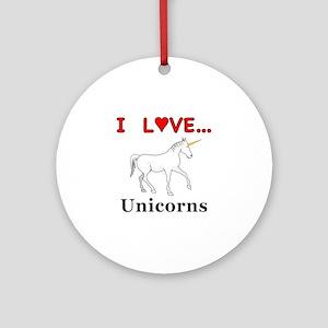 I Love Unicorns Round Ornament