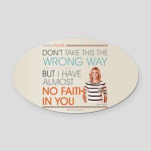 Modern Family Claire No Faith Oval Car Magnet