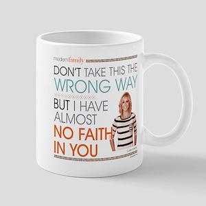 Modern Family Claire No Faith Mug