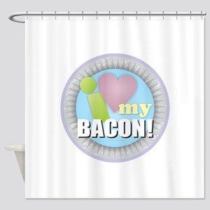 I Love My Bacon Shower Curtain