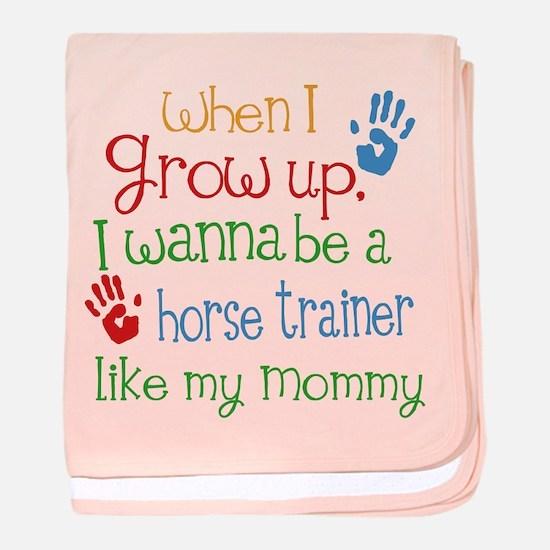 Horse Trainer Like Mommy baby blanket