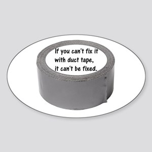DUCT TAPE - If you can't fix it with duct Sticker