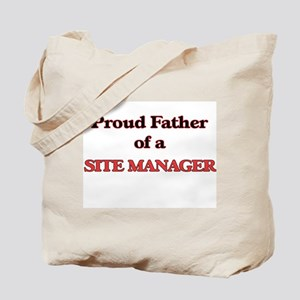 Proud Father of a Site Manager Tote Bag