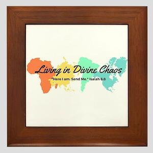 Living In Divine Chaos Framed Tile
