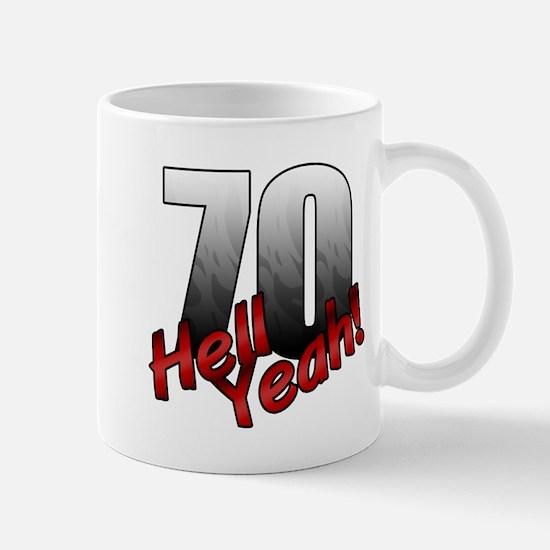 Hell Yeah 70th Birthday Mugs