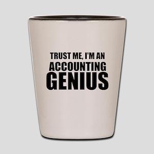 Trust Me, I'm An Accounting Genius Shot Glass