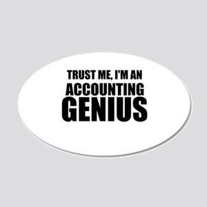 Trust Me, I'm An Accounting Genius Wall Decal