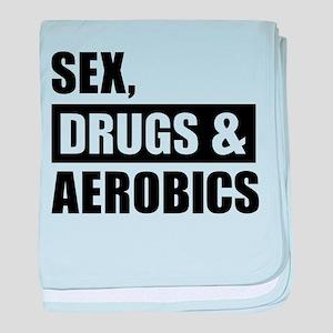 Sex Drugs Aerobics baby blanket