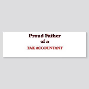 Proud Father of a Tax Accountant Bumper Sticker