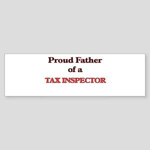 Proud Father of a Tax Inspector Bumper Sticker