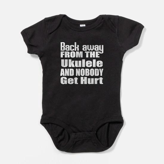 Ukulele and nobody get hurt Baby Bodysuit