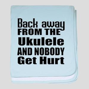 Ukulele and nobody get hurt baby blanket
