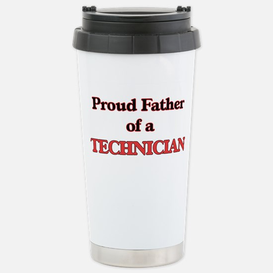 Proud Father of a Techn Stainless Steel Travel Mug