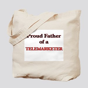 Proud Father of a Telemarketer Tote Bag
