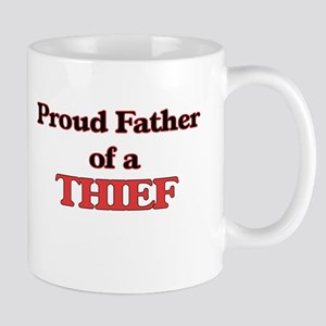 Proud Father of a Thief Mugs