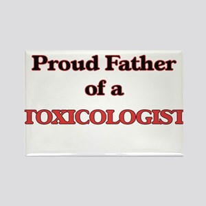 Proud Father of a Toxicologist Magnets