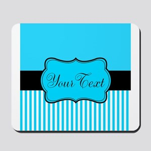 Personalizable Teal White Black Mousepad