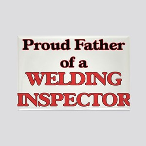 Proud Father of a Welding Inspector Magnets