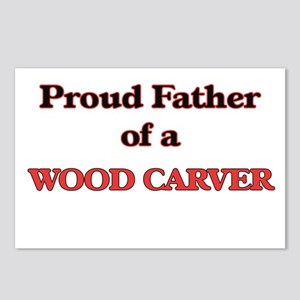 Proud Father of a Wood Ca Postcards (Package of 8)