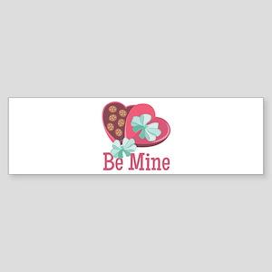 Be Mine Bumper Sticker