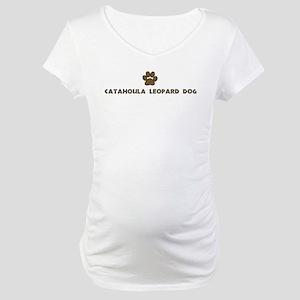 Catahoula Leopard Dog (dog pa Maternity T-Shirt