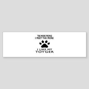 I Like My Toyger Cat Sticker (Bumper)