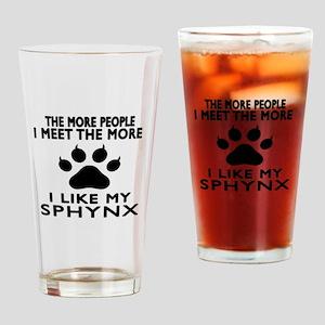 I Like My Sphynx Cat Drinking Glass