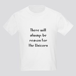 There will always be reason f Kids Light T-Shirt