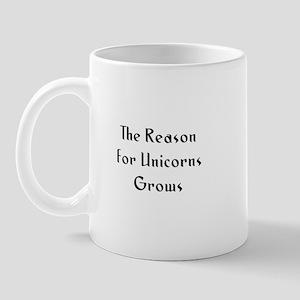 The Reason for Unicorns Grows Mug